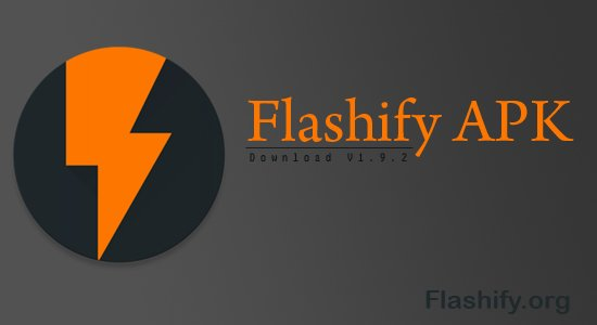 Flashify APK Download for Android - Download Flashify 1 9 2